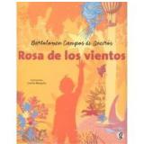 Rosa De Los Vientos - Bartolomeu Campos de Queirós