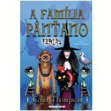 A Familia Pântano, (Vol.6) Férias