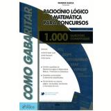 Raciocinio Logico E Matematica Para Concursos - Wander Garcia
