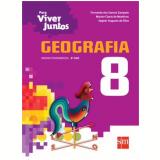 Geografia - 8º ano - Ensino Fundamental  II - Fernando Dos Santos Sampaio, Marlon Clovis De Medeiros, Vagner Augusto Da Silva