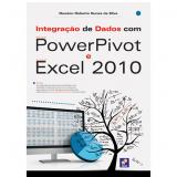 Integração De Dados Com Powerpivot - Newton Roberto Nunes Da Silva