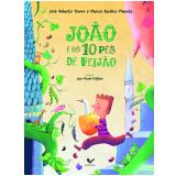 João E Os 10 Pés De Feijão - José Roberto Torero, Marcus Aurelius Pimenta