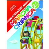 Marcha Criança Matemática 2º Ano - Ensino Fundamental I - Armando Coelho, Maria Teresa, Maria Elisabete