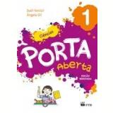 Porta Aberta Ciências - 1º Ano - Sueli Fanizzi, Ângela Gil