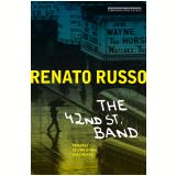 42nd Street Band � Romance De Uma Banda Imagin�ria - Renato Russo