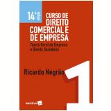 Curso de Direito Comercial e de Empresa (Vol. 1) - Ricardo Negrão