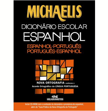 Michaelis Dicionário Escolar Espanhol: Espanhol-Português/Português-Espanhol