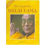 Palavras do Dalai Lama - Dalai-Lama