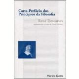 Carta Prefácio dos Princípios da Filosofia - René Descartes