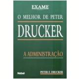 A Administração - Peter F. Drucker