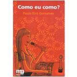 Como eu Como? - Dr. Paulo Eir� Gonsalves