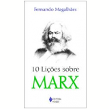 10 Lições Sobre Marx - Fernando Magalhães