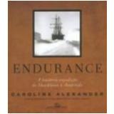 Endurance - Caroline Alexander
