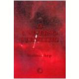 O Universo Vermelho - Halton Arp
