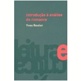 Introdu��o � An�lise do Romance - Yves Reuter