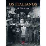 Os Italianos - João Fábio Bertonha