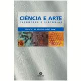 Ciência e Arte - Tania C. Araujo Jorge