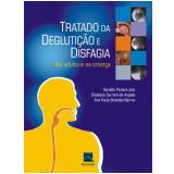 Tratado da Deglutição e Disfagia - Ana Paula BrandÃo Barros, Elisabete Carrara de Angelis, Geraldo Pereira Jotz