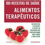 Alimentos Terapêuticos - Paula Bartimeus