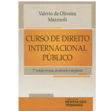 Curso de Direito Internacional Público - Valerio de Oliveira Mazzuoli