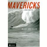 Mavericks - Mark Kreidler