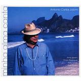 Tom Jobim - Minha Alma Canta (digipack) (CD) - Tom Jobim