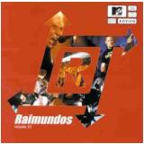 Raimundos - Mtv - Ao Vivo - Vol.1 (CD) - Raimundos