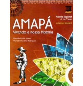 Amapa - Vivendo A Nossa Historia - Ensino Fundamental I - 5º Ano