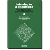 Introduçao A Linguistica, Vol.3 - Fernanda Mussalim