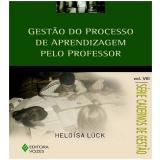 Gestao Do Processo De Aprendizagem Pelo Professor - Heloisa Luck