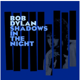 Bob Dylan - Shadows In The Night (CD) - Bob Dylan