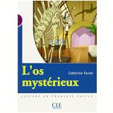 Mysterieux, L´Os (Niveau 1) - Catherine Favret