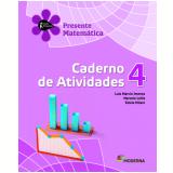 Matemática - 4º Ano - 2 ª Edição - Caderno De Exercícios - Luiz Márcio Imenes, Macelo Lellis E Este