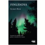 Finlândia - Scarlet Rose