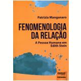 Fenomenologia Da Relação - Patrizia Manganaro