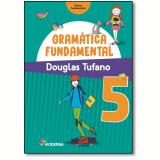 Gramática Fundamental - 5º Ano - Douglas Tufano