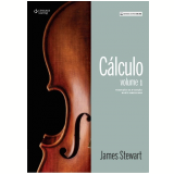 Cálculo - Vol. 1 - Tradução da 8ª Edição Norte-Americana - James Stewart
