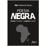 Poesia Negra - Solano Trindade e Langston Hughes - Elio Ferreira De Souza