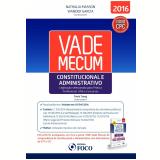 Vade Mecum Constitucional e Administrativo - Paula Tseng