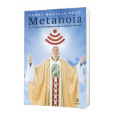 Metanoia - Wi-Fé - Padre Marcelo Rossi