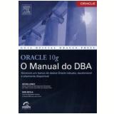 Oracle Database 10g - Bob Bryla, Kevin Loney