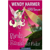 Pérola e a Rainha das Fadas (Vol. 10) - Wendy Harmer