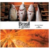 Brasil a Gosto - Ana Luiza Trajano