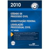 Código de Processo Civil, Legislação Processual Civil e Constituição Federal - Revista dos Tribunais