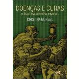 Doenças e Curas - Cristina Gurgel