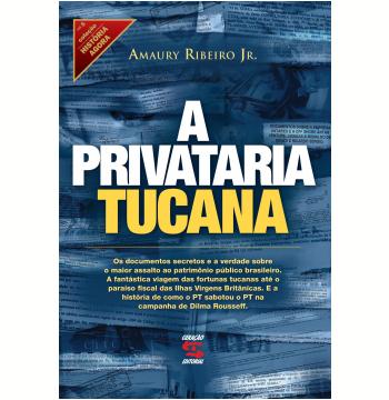 A Privataria Tucana