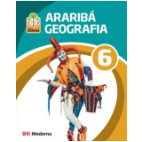 Araribá Geografia 6º Ano - Editora Moderna