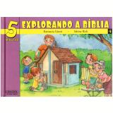 5 Minutos Explorando B�blia (Vol.4) - Katiuscia Giusti, Sabine Rich