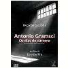 Antonio Gramsci � Os Dias do C�rcere (DVD)