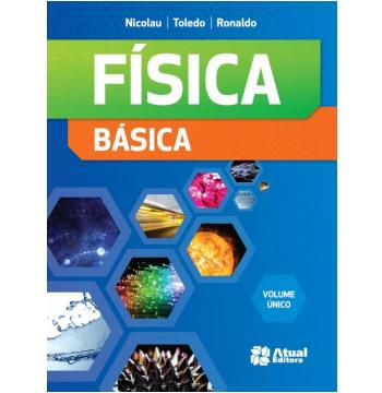 Física Básica - Volume único - Ensino Médio